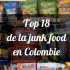 Top 18de la junk food en Colombie